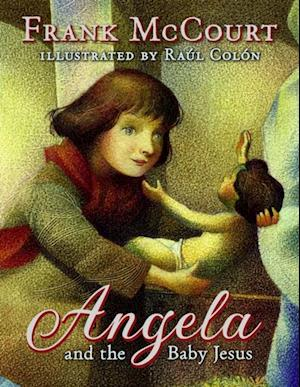 Angela and the Baby Jesus af Frank McCourt