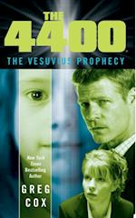 4400: The Vesuvius Prophecy af Greg Cox