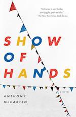 Show of Hands af Anthony McCarten