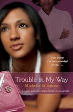Trouble in My Way af Michelle Stimpson
