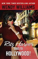 Ritz Harper Goes to Hollywood! af Zondra Hughes, Wendy Williams