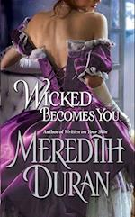 Wicked Becomes You af Meredith Duran
