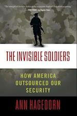 The Invisible Soldiers af Ann Hagedorn