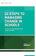 10 Steps to Managing Change in Schools af Jeffrey Benson