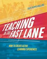 Teaching in the Fast Lane