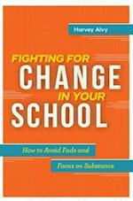 Fighting for Change in Your School