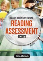 Understanding and Using Reading Assessment, K12, 3rd Edition