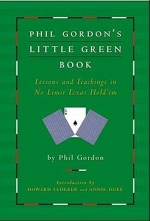 Bog, hardback Phil Gordon's Little Green Book af Annie Duke, Phil Gordon