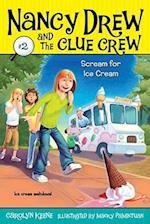 Scream for Ice Cream (Nancy Drew and the Clue Crew)
