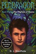 The Pilgrims of Rayne (Pendragon)