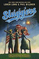 Home of the Brave (Sluggers Hardcover, nr. 6)