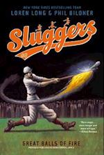 Great Balls of Fire (Sluggers Paperback, nr. 3)