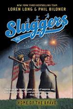 Home of the Brave (Sluggers Paperback, nr. 6)