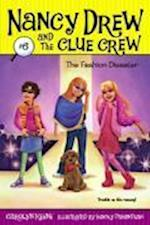 The Fashion Disaster (Nancy Drew and the Clue Crew)
