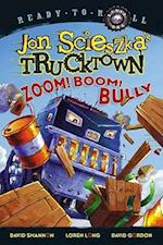 Zoom! Boom! Bully (Ready-to-Read. Level 1)