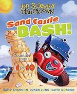 Sand Castle Bash! (Jon Scieszka's Trucktown)