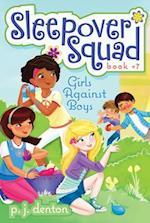 Girls Against Boys (Sleepover Squad)