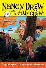 Thanksgiving Thief (Nancy Drew and the Clue Crew)