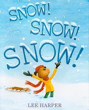 Bog, hardback Snow! Snow! Snow! af Lee Harper