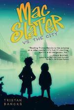 Mac Slater vs. The City (Mac Slater)