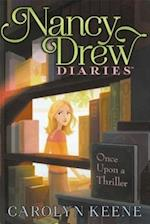 Once Upon a Thriller (Nancy Drew Diaries)