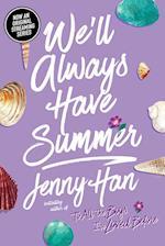 We'll Always Have Summer (Summer Novels)