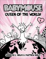 Queen of the World! (Babymouse Prebound, nr. 1)