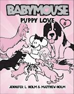 Puppy Love (Babymouse Prebound, nr. 8)