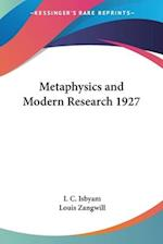 Metaphysics and Modern Research 1927