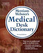 Merriam-Webster's Medical Desk Dictionary (Merriam Websters Medical Desk Dictionary Paperback)
