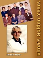Elma's Golden Years af Donna Hicks