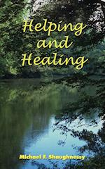 Helping and Healing af Michael F. Shaughnessy