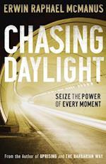 Chasing Daylight af Erwin Raphael McManus