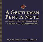 Gentleman Pens a Note