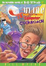 My Life as a Computer Cockroach (Incredible Worlds of Wally Mcdoogle)