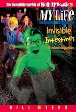 My Life as Invisible Intestines (with Intense Indigestion) (Incredible Worlds of Wally Mcdoogle)
