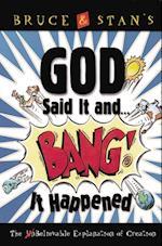 God Said It and Bang! It Happened af Stan Jantz