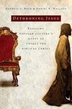 Dethroning Jesus af Darrell L. Bock
