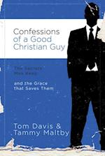 Confessions of a Good Christian Guy af Tom Davis