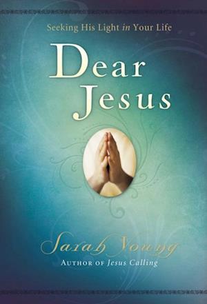 Dear Jesus af Sarah Young