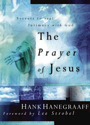 Prayer of Jesus af Hank Hanegraaff