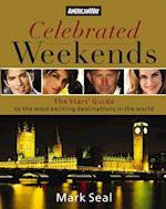 Celebrated Weekends af Mark Seal