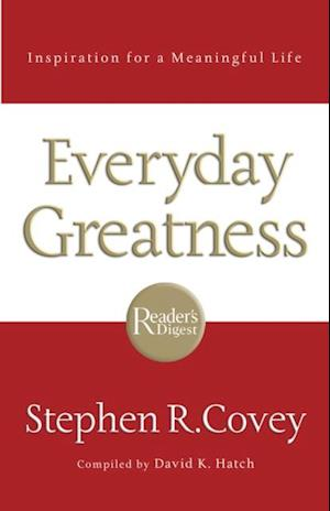 Everyday Greatness af Stephen R. Covey
