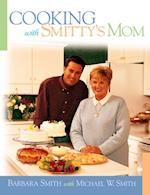 Cooking with Smitty's Mom