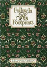 Follow in His Footprints af Michael Green