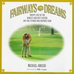 Fairways and Dreams af Michael Arkush