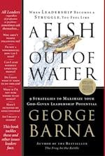 Fish Out of Water af George Barna