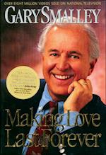 Making Love Last Forever af Gary Smalley