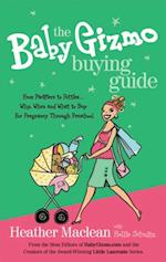 Baby Gizmo Buying Guide