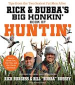 Rick and Bubba's Big Honkin' Book of Huntin'